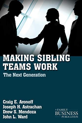 9780230111080: Making Sibling Teams Work: The Next Generation