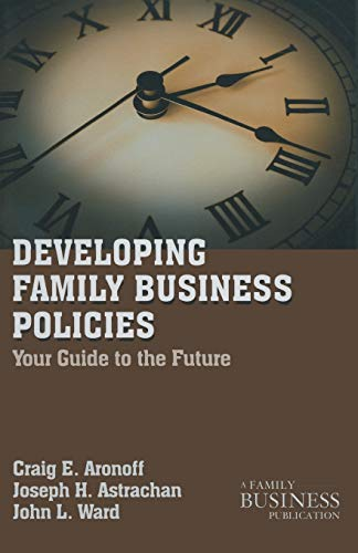 9780230111097: Developing Family Business Policies: Your Guide to the Future (A Family Business Publication)
