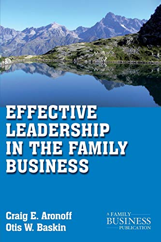 9780230111172: Effective Leadership in the Family Business (A Family Business Publication)