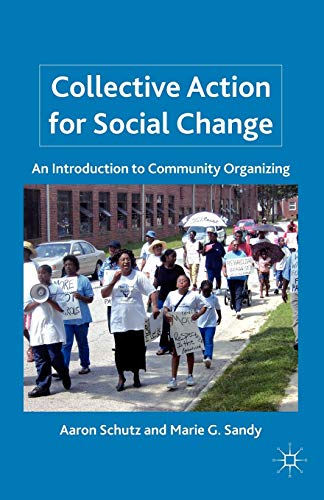 9780230111257: Collective Action for Social Change: An Introduction to Community Organizing