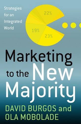 9780230111653: Marketing to the New Majority: Strategies for a Diverse World