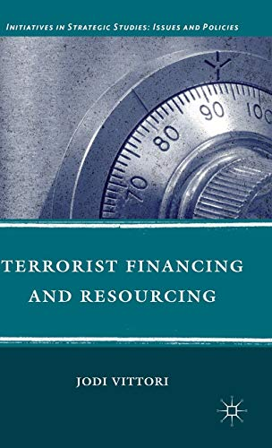 9780230111882: Terrorist Financing and Resourcing (Initiatives in Strategic Studies: Issues and Policies)