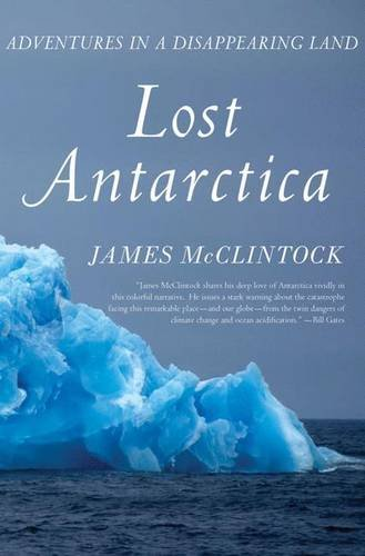 9780230112452: Lost Antarctica: Adventures in a Disappearing Land (MacSci)