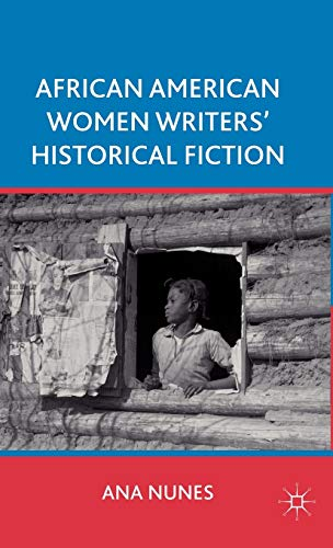 9780230112537: African American Women Writers' Historical Fiction