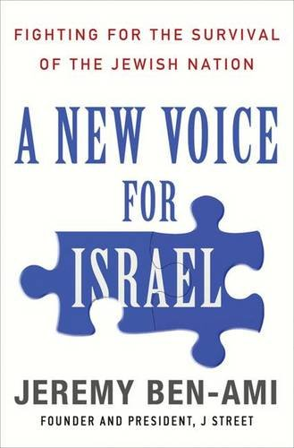 A New Voice for Israel: Fighting for the Survival of the Jewish Nation [First Edition] [Signed]: ...