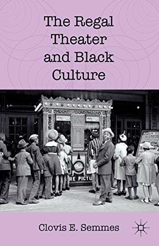 9780230113152: The Regal Theater and Black Culture
