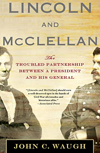 9780230114227: Lincoln and McClellan: The Troubled Partnership between a President and His General