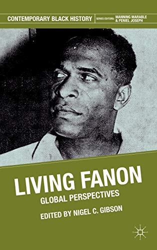 9780230114968: Living Fanon: Global Perspectives (Contemporary Black History)