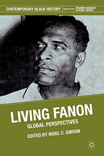 9780230114975: Living Fanon: Global Perspectives (Contemporary Black History)