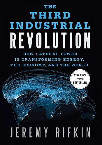 9780230115217: The Third Industrial Revolution: How Lateral Power Is Transforming Energy, the Economy, and the World
