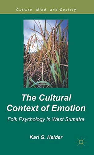 9780230115248: The Cultural Context of Emotion: Folk Psychology in West Sumatra (Culture, Mind, and Society)