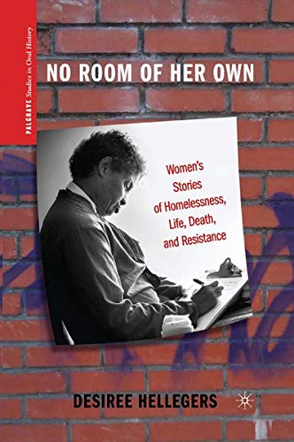 9780230116580: No Room of Her Own: Women's Stories of Homelessness, Life, Death, and Resistance (Palgrave Studies in Oral History)