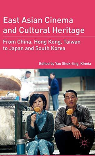 East Asian Cinema and Cultural Heritage: Yau Shuk-ting, Kinnia