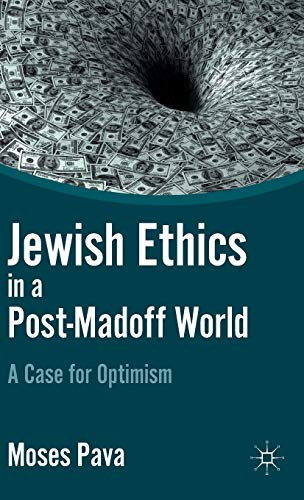 9780230118195: Jewish Ethics in a Post-Madoff World: A Case for Optimism