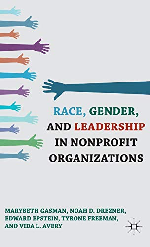 9780230120396: Race, Gender, and Leadership in Nonprofit Organizations