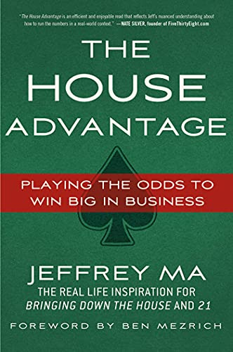 9780230120631: The House Advantage: Playing the Odds to Win Big in Business
