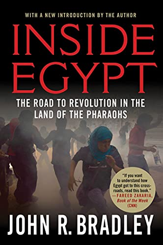 9780230120662: Inside Egypt: The Road to Revolution in the Land of the Pharaohs