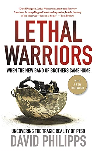 9780230120693: Lethal Warriors: When the New Band of Brothers Came Home
