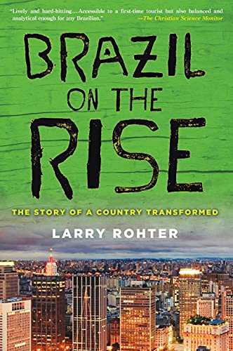 9780230120730: Brazil on the Rise: The Story of a Country Transformed