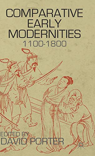 9780230120891: Comparative Early Modernities: 1100-1800