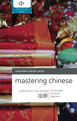 9780230200135: Mastering Chinese: The complete course for beginners (Palgrave Master Series (Languages))