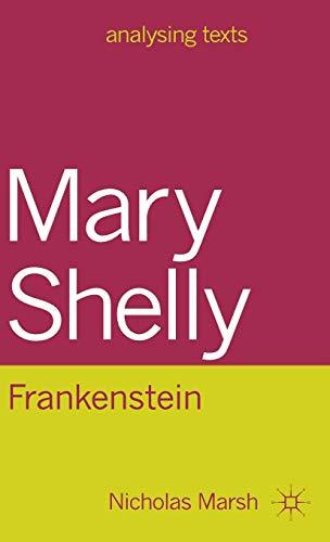 9780230200975: Mary Shelley: Frankenstein (Analysing Texts)