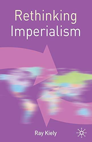 9780230201064: Rethinking Imperialism (Rethinking World Politics)