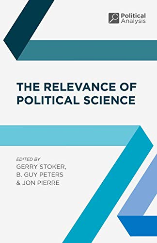 9780230201095: The Relevance of Political Science (Political Analysis)