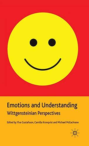 9780230201446: Emotions and Understanding: Wittgensteinian Perspectives