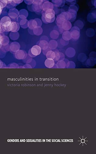 9780230201590: Masculinities in Transition (Genders and Sexualities in the Social Sciences)