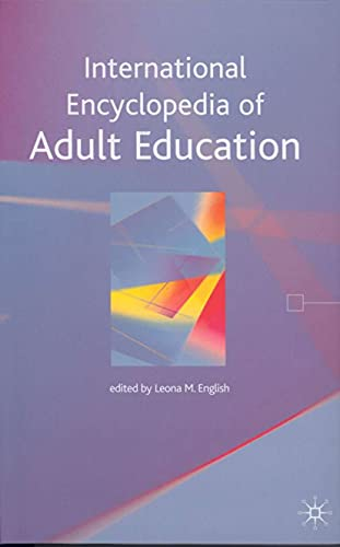 9780230201712: International Encyclopedia of Adult Education