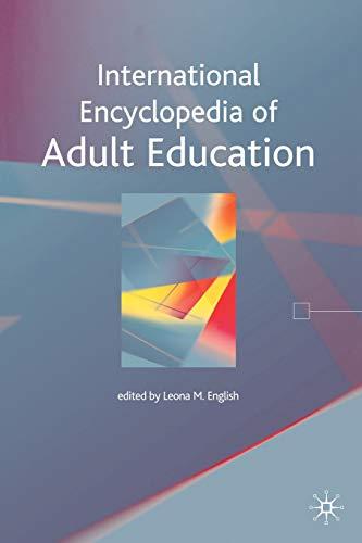 9780230201712: International Encyclopedia of Adult Education
