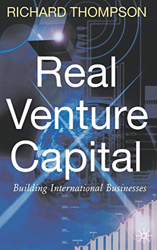 9780230202221: Real Venture Capital: Building International Businesses