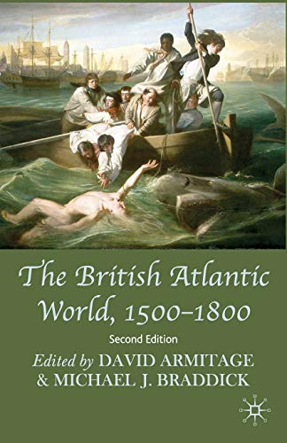 9780230202351: The British Atlantic World, 1500-1800: Second Edition