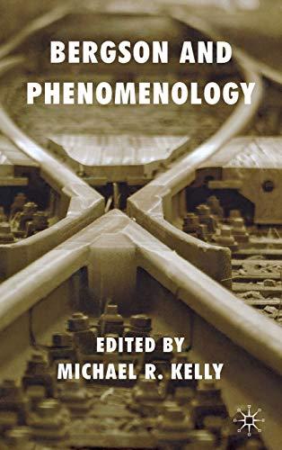 9780230202382: Bergson and Phenomenology