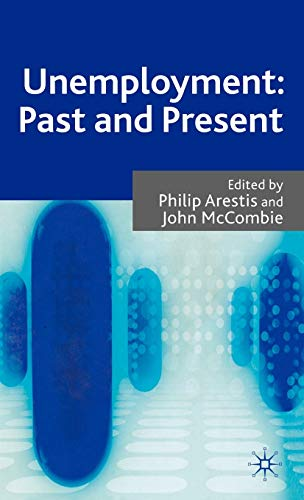 9780230202443: Unemployment: Past and Present