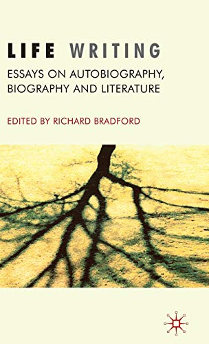 9780230202528: Life Writing: Essays on Autobiography, Biography and Literature