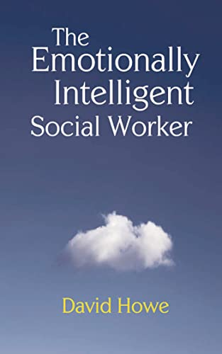 9780230202788: The Emotionally Intelligent Social Worker