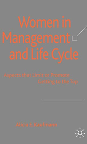 Women in Management and Life Cycle: Aspects: Alicia E. Professor