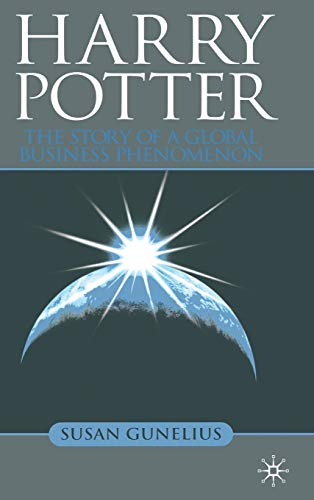 9780230203235: Harry Potter: The Story of a Global Business Phenomenon