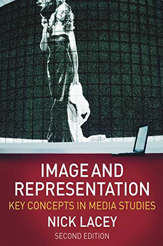 9780230203358: Image and Representation: Key Concepts in Media Studies