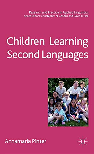 9780230203419: Children Learning Second Languages (Research and Practice in Applied Linguistics)