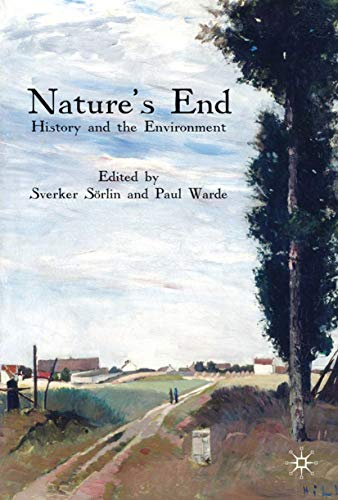 9780230203464: Nature's End: History and the Environment