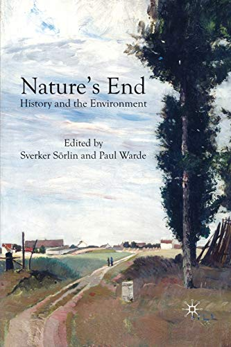 9780230203471: Nature's End: History and the Environment