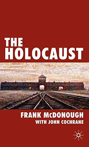 The Holocaust: McDonough, Dr Frank
