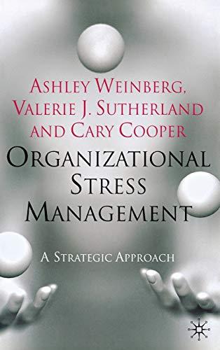 9780230203921: Organizational Stress Management: A Strategic Approach