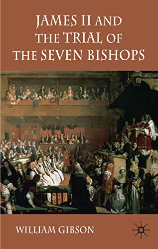 9780230204003: James II and the Trial of the Seven Bishops