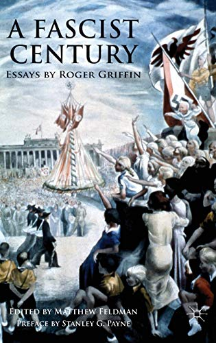 9780230205185: A Fascist Century: Essays by Roger Griffin