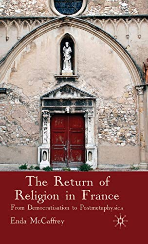 9780230205192: The Return of Religion in France: From Democratisation to Postmetaphysics