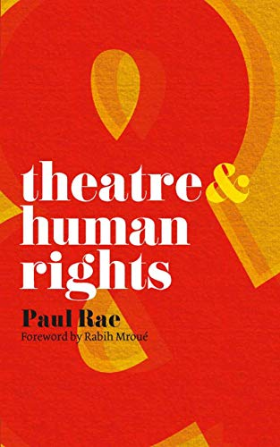 9780230205246: Theatre and Human Rights